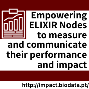 Empowering ELIXIR nodes to measure and communicate their performance and impact
